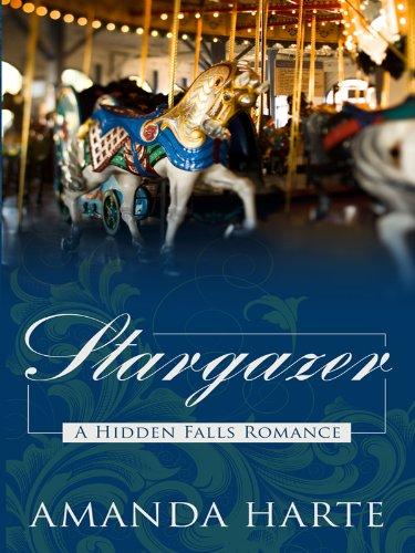 9781410413970: Stargazer (Hidden Falls Romance)