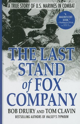 9781410414137: The Last Stand of Fox Company: A True Story of U.S. Marines in Combat (Thorndike Press Large Print Nonfiction Series)