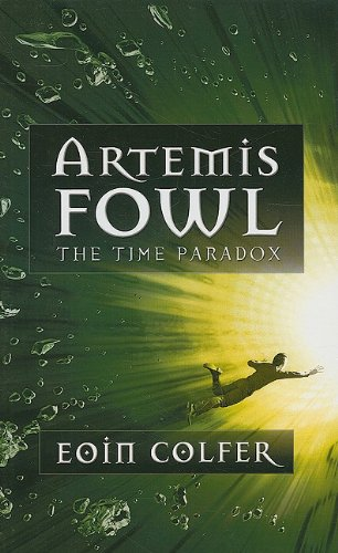 9781410414212: The Time Paradox (Artemis Fowl)