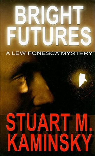 9781410414243: Bright Futures: A Lew Fonesca Mystery (Thorndike Press Large Print Mystery Series)