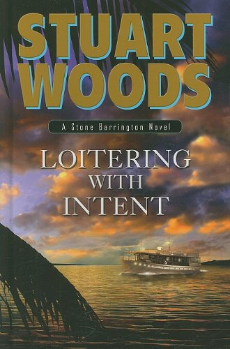 9781410414472: Loitering with Intent (Stone Barrington Novels)