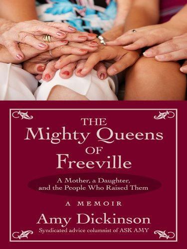 The Mighty Queens of Freeville: A Mother, a Daughter, and the Town That Raised Them (Basic): ...