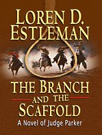 9781410414809: The Branch and the Scaffold (Thorndike Large Print Western Series)