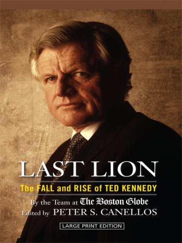9781410415035: Last Lion: The Fall and Rise of Ted Kennedy (Thorndike Nonfiction)
