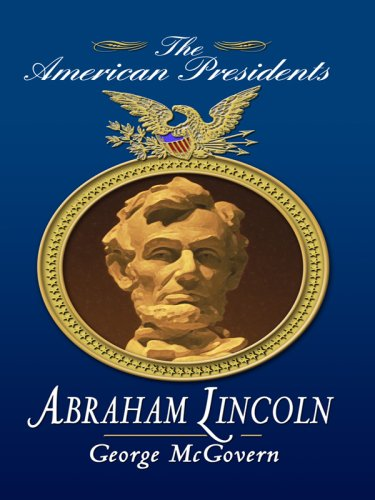 9781410415080: Abraham Lincoln (Thorndike Press Large Print Biography Series: The American Presidents)