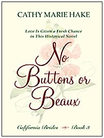 9781410415226: No Buttons or Beaux: Love Is Given a Fresh Chance in This Historical Novel (Thorndike Christian Romance)