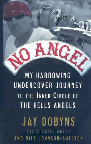9781410415257: No Angel: My Harrowing Undercover Journey to the Inner Circle of the Hells Angels (Thorndike Large Print Crime Scene)