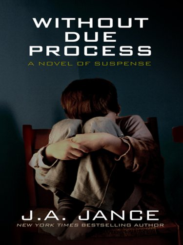 Without Due Process (Thorndike Press Large Print: Judith A. Jance