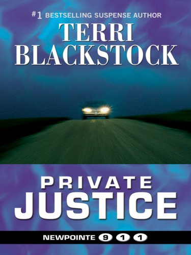 9781410415523: Private Justice (Thorndike Press Large Print Christian Mystery: Newpointe 911)
