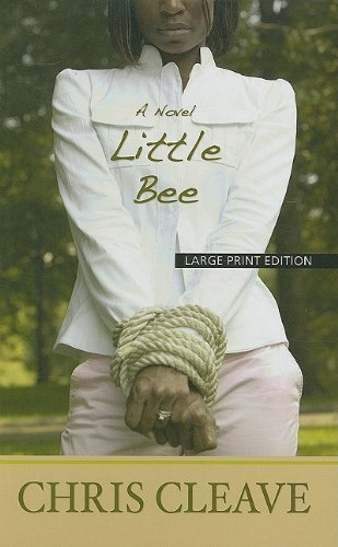 Little Bee (Thorndike Press Large Print Basic Series): Cleave, Chris