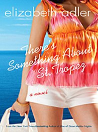 There's Something About St. Tropez (Thorndike Core) (1410415635) by Elizabeth Adler