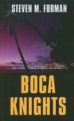 9781410415783: Boca Knights (Thorndike Press Large Print Mystery)
