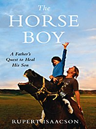 9781410415899: The Horse Boy: A Father's Quest to Heal His Son (Basic)