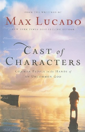 9781410416070: Cast of Characters: Common People in the Hands of an Uncommon God (Thorndike Press Large Print Inspirational Series)
