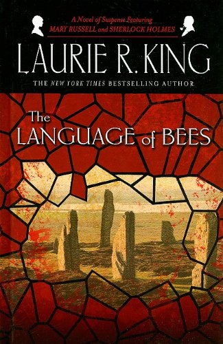 The Language of Bees: A Mary Russell Novel (Thorndike Press Large Print Mystery Series) (1410416151) by Laurie R. King