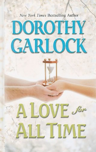 9781410416216: A Love for All Time (Thorndike Press Large Print Romance Series)