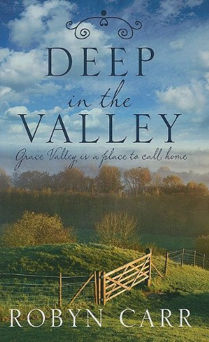 9781410416223: Deep in the Valley (Grace Valley, Book 1)