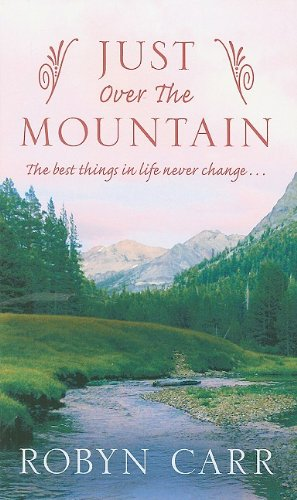 9781410416254: Just Over the Mountain (Thorndike Press Large Print Romance Series)