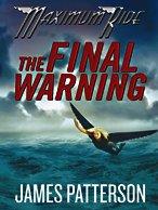 9781410416261: The Final Warning (Maximum Ride (Thorndike Press))