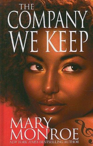 9781410416322: The Company We Keep (Thorndike Press Large Print African American Series)