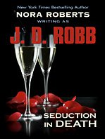 Seduction in Death (Thorndike Press Large Print Famous Authors Series): Robb, J. D.