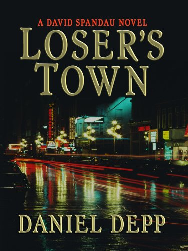 9781410416827: Loser's Town (Thorndike Thrillers)