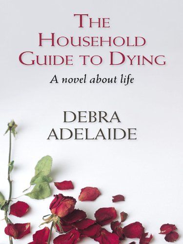 9781410416858: The Household Guide to Dying (Thorndike Core)