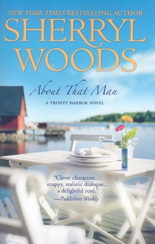 9781410417046: About That Man (A Trinity Harbor Novel)