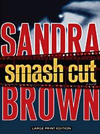 9781410417305: Smash Cut (Thorndike Press Large Print Basic Series)