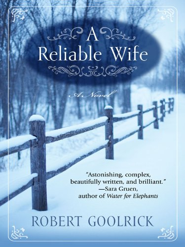 9781410417381: A Reliable Wife (Thorndike Press Large Print Core Series)