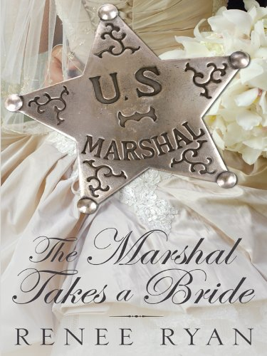9781410417428: The Marshal Takes a Bride (Thorndike Press Large Print Christian Historical Fiction)