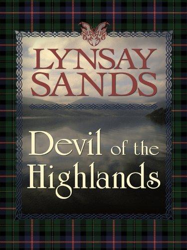 Devil of the Highlands (Thorndike Romance): Sands, Lynsay