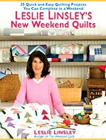 Leslie Linsley's New Weekend Quilts: 25 Quick: Linsley, Leslie