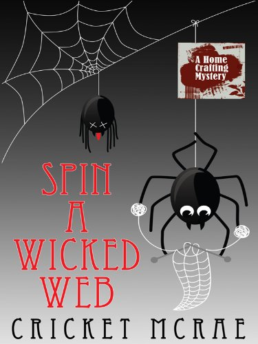 9781410417770: Spin a Wicked Web (Wheeler Large Print Cozy Mystery)