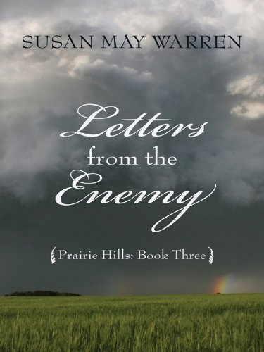 9781410418173: Letters from the Enemy (Thorndike Press Large Print Christian Historical Fiction, Prairie Hills)