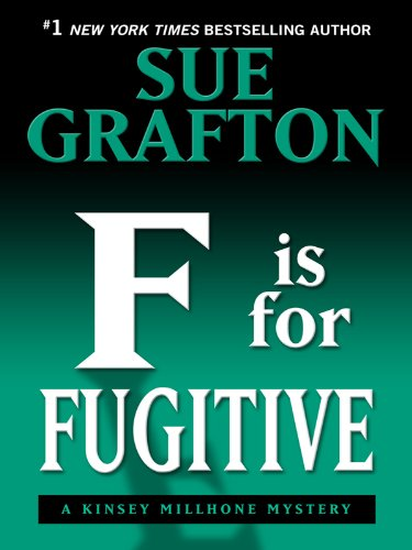 "9781410418265: ""F"" Is for Fugitive: A Kinsey Millhone Mystery"