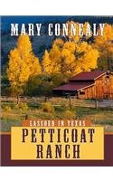 9781410418302: Petticoat Ranch (Lassoed in Texas, Book 1) (Truly Yours Romance Club #8)