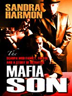 9781410418555: Mafia Son: The Scarpa Mob Family, the FBI, and a Story of Betrayal (Thorndike Large Print Crime Scene)