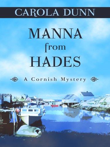 Manna from Hades (Thorndike Mystery): Dunn, Carola