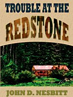 9781410418777: Trouble at the Redstone (Thorndike Large Print Western Series)