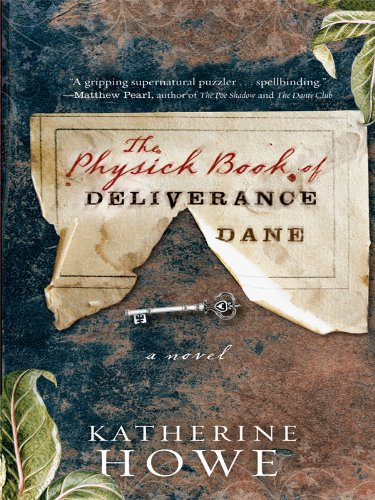 9781410418951: The Physick Book of Deliverance Dane (Thorndike Core)