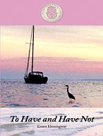 9781410419224: To Have and Have Not (Kennebec Large Print Perennial Favorites Collection)