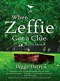 When Zeffie Got a Clue (Christy Castleman Mystery Series #3) (1410419339) by Peggy Darty