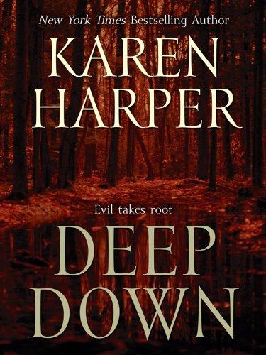 Deep Down (Thorndike Core): Harper, Karen
