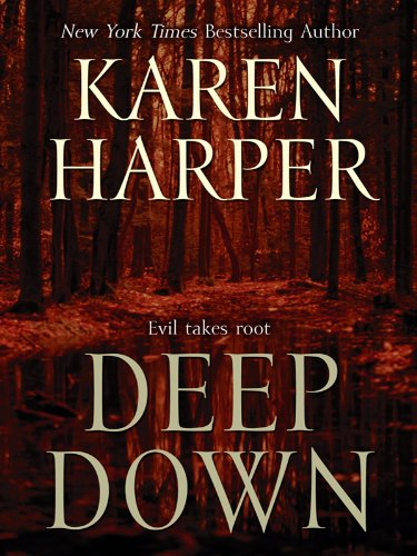Deep Down (Thorndike Core): Harper, Karen