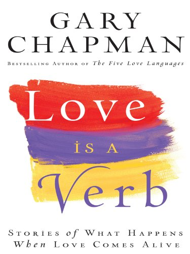 Love Is a Verb (Thorndike Inspirational)