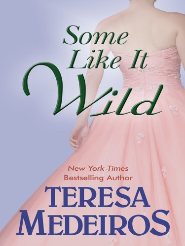 9781410419569: Some Like It Wild (Thorndike Romance)