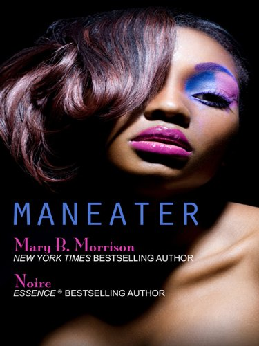 Maneater (Thorndike African-American): Morrison, Mary B., Noire