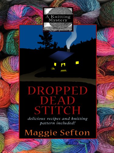 9781410420022: Dropped Dead Stitch: A Knitting Mystery (Wheeler Large Print Cozy Mystery)