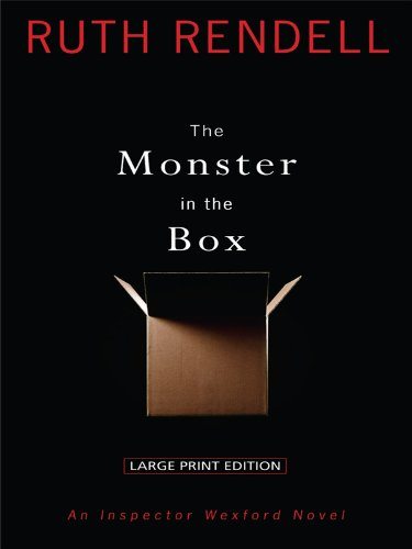 The Monster in the Box (Thorndike Core): Rendell, Ruth
